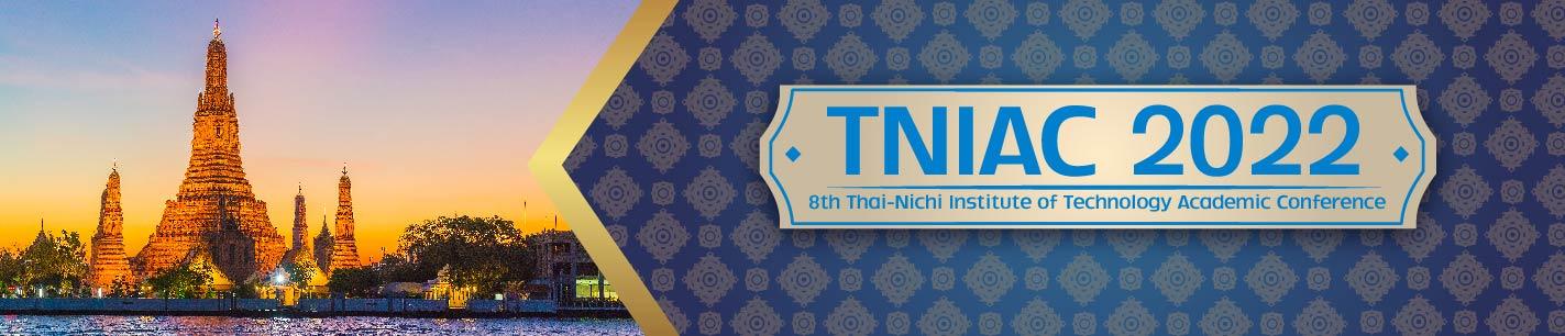 The 8th TNI Academic Conference 2022 (TNIAC2022)